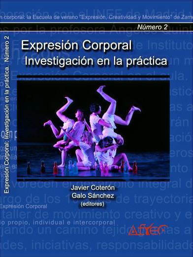 Expresión corporal. Investiga en la práctica