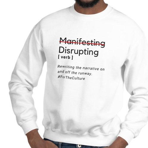 Disrupting Sweatshirt