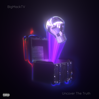 BigMackTV - Uncover The Truth (Single Cover)