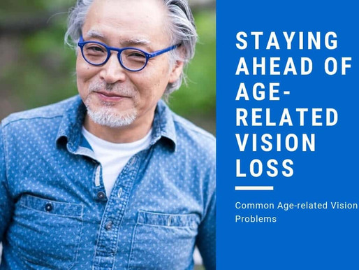 Staying Ahead of Age-Related Vision Loss
