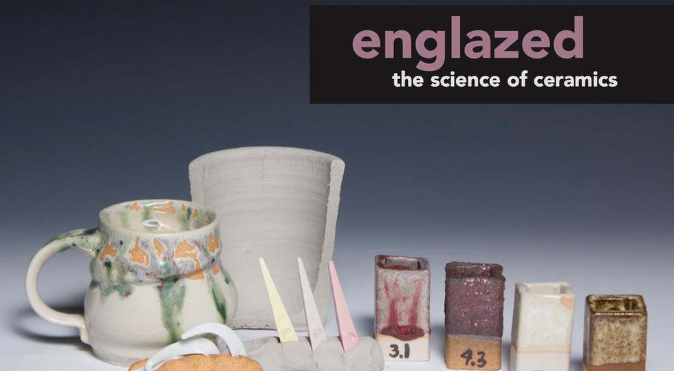 Englazed: The Science of Ceramics