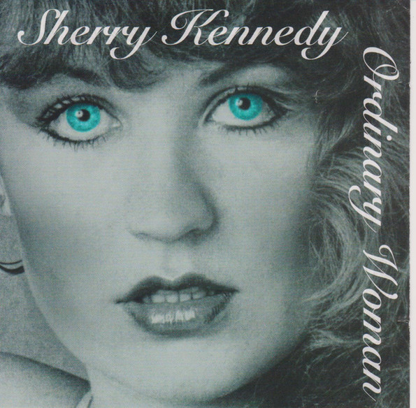 Sherry Kennedy Ordinary Woman