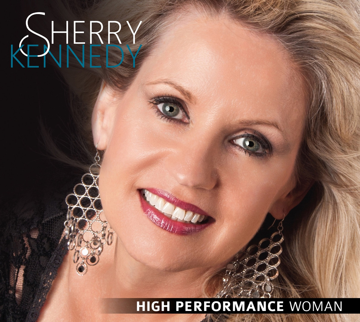 Sherry Kennedy - High Performance Woman