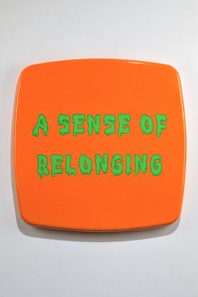 Sense of Belonging, 2010