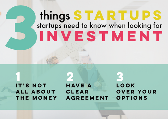 3 things startups need to know when looking for investment | Ideon Innovation How To