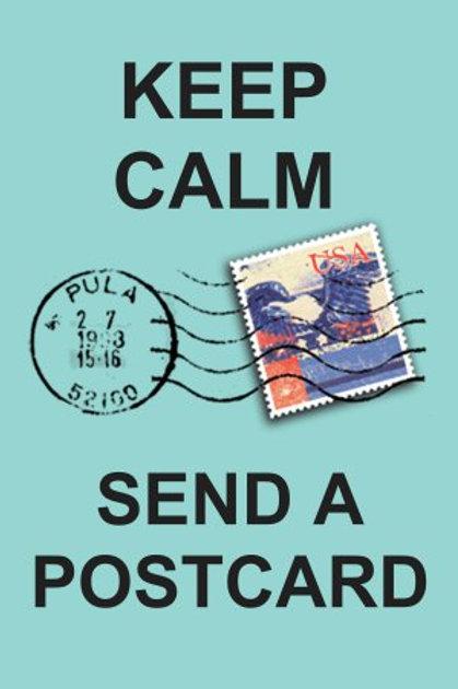 Keep Calm - Send a Postcard