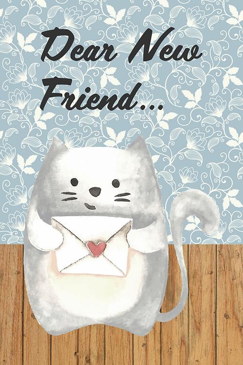 Dear New Friend...