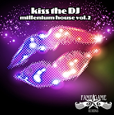 kiss the dj millenium house vol 2