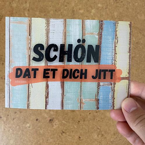 Schön dat et dich jitt-Postkarte