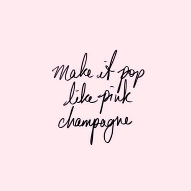 Pink Champagne !