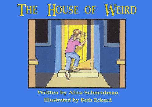 The House of Weird