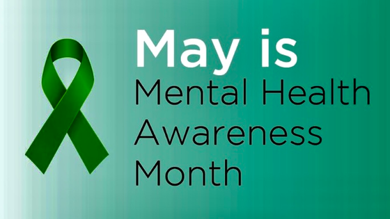 May: Mental Health Awareness Month