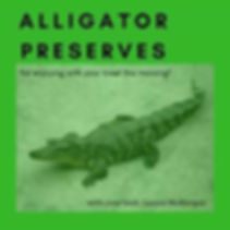 AlligatorPreserves_090518.jpg