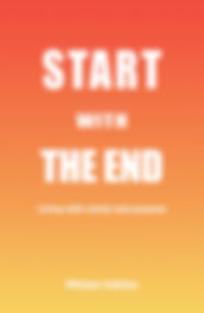 Start with the End | White Light Publishing | Melbourne
