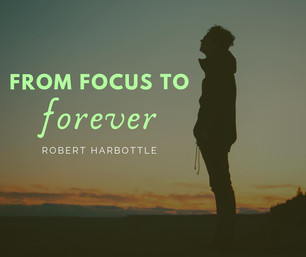 From Focus to Forever