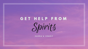 Get Help From Spirits