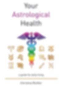 Your Astrological Health | Christina Richter
