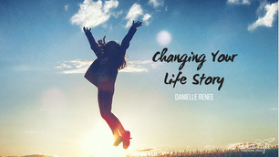 Changing Your Life Story