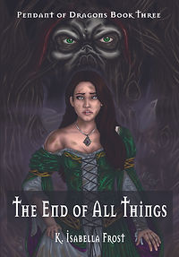 The End of All Things | Pendant of Dragons | White Light Publishing