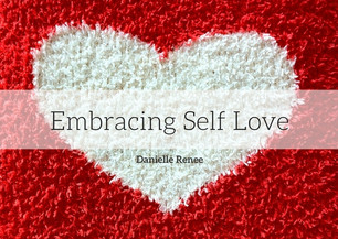Embracing Self Love