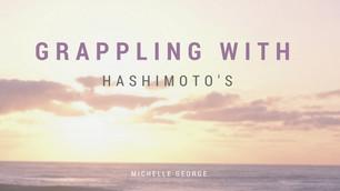 Grappling with Hashimoto's