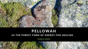 Pellowah as the purest form of energy for healing