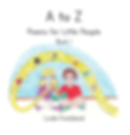 A to Z Poems for Little People Book 1 | White Light Publishing House