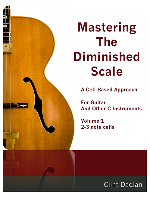 Mastering The Diminished Scale Vol. 1