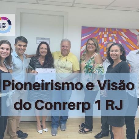 Pioneirismo e Visão do Conrerp 1 RJ