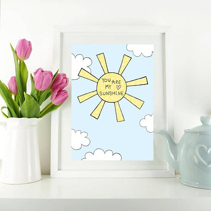 You Are My Sunshine A4 Art Print