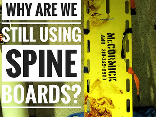Why Are we Still Using Spineboards?