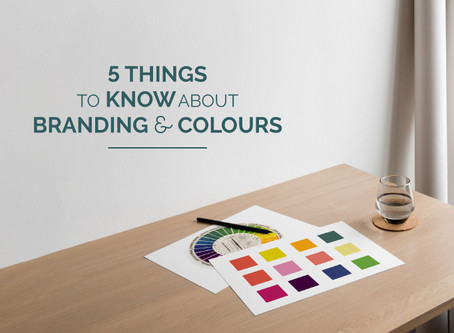 5 THINGS TO KNOW ABOUT BRANDING AND COLOURS