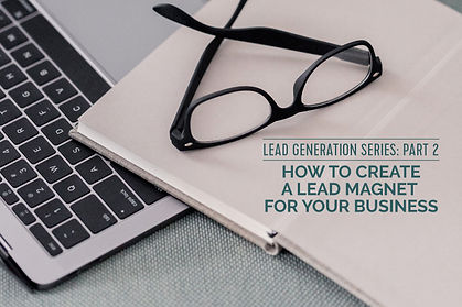 how to create a lead magnet for your bus