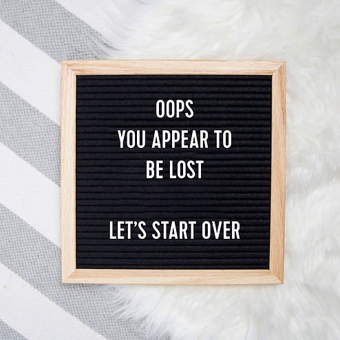 you look lost letterboard