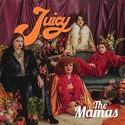 The Mamas - Juicy EP