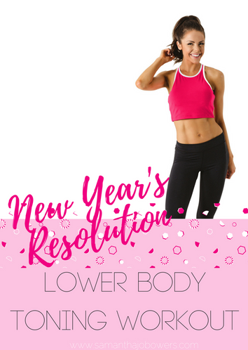 New Year's Resolution Lower Body Toning Workout