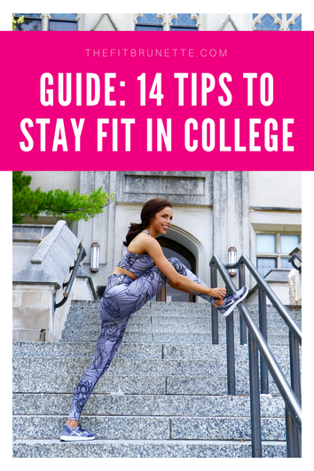 COMPLETE GUIDE: How to Stay Fit in College | 14 Tips to Stay In Shape During School