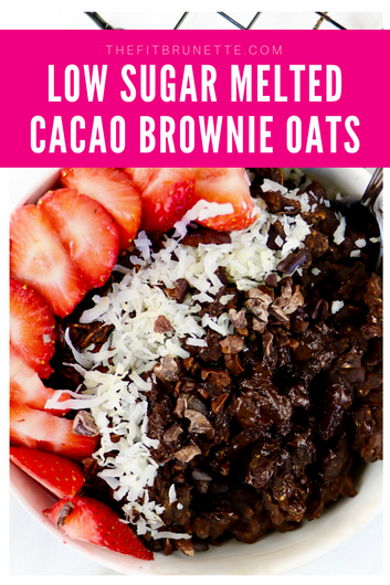 Simple & Healthy Breakfast Recipe | Low Sugar Melted Cacao Brownie Oats