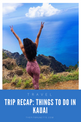 Kauai Travel Guide | Things to do, places to eat, sights to see
