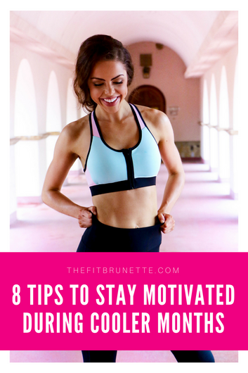 8 Tips to Stay Motivated During Cooler Months