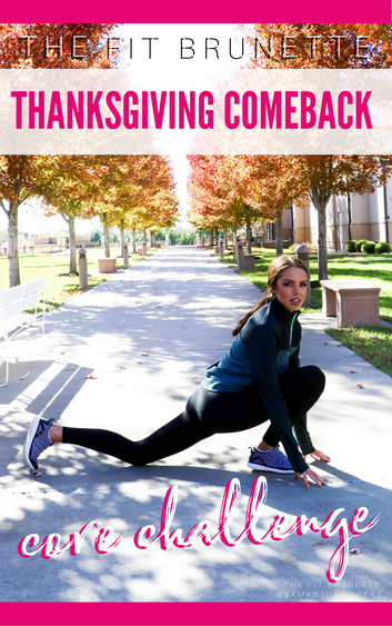 FREE 5 Day Thanksgiving Comeback Core Challenge: Core Exercises & Healthy Recipes | Join Now &am