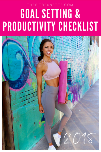How to Crush Your Goals in 2018 | Goal Setting & Productivity Checklist
