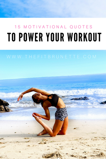 15 Motivational Quotes to Power Your Workout