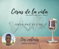 Entrevista en Radio ¡¡LOS VALORES!! Y LA IMPORTANCIA QUE TIENEN EN LA VIDA DEL SER HUMANO.