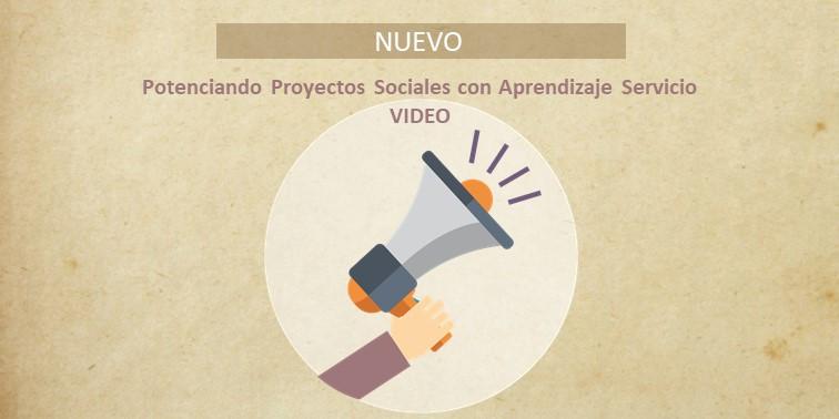 Nuevo - Video Potenciando Proyectos Soci