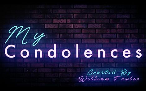 thumbnail my condolences.jpg