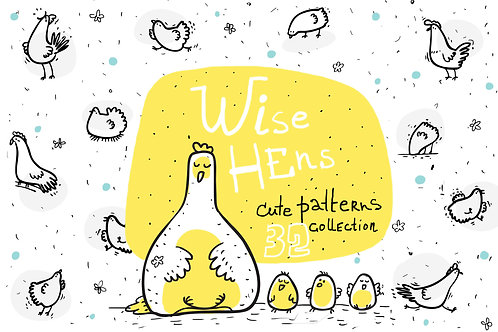 Wise Hens - 32 patterns, prints