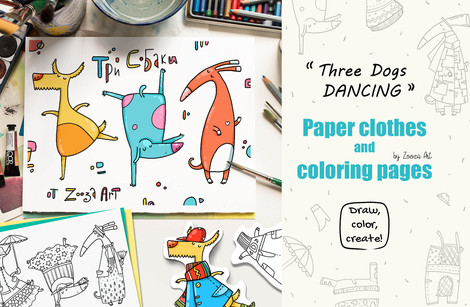 Three Dogs Dancing - coloring book and paper clothes