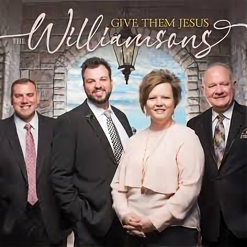 The Williamsons- A Gospel Concert- Song of Praise