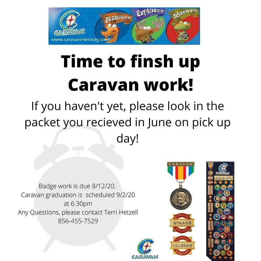 CARAVAN Badge Work Due.